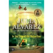 In the Time of the Butterflies by Alvarez, Julia, 9781565129764