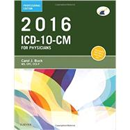ICD-10-CM for Physicians 2016 by Buck, Carol J., 9780323279765