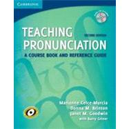 Teaching Pronunciation Paperback with Audio CDs (2) : A Course Book and Reference Guide by Marianne Celce-Murcia , Donna M. Brinton , Janet M. Goodwin , With Barry Griner, 9780521729765