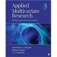 Applied Multivariate Research by Meyers, Lawrence S.; Gamst, Glenn; Guarino, A. J., 9781506329765
