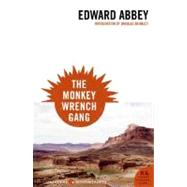 The Monkey Wrench Gang by Abbey, Edward, 9780061129766