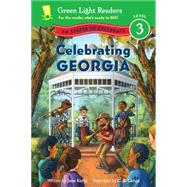 Celebrating Georgia by Kurtz, Jane; Canga, C. B., 9780544419766