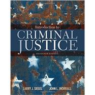 Introduction to Criminal Justice by Siegel, Larry J.; Worrall, John L., 9781305969766