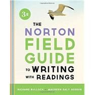 Norton Field Guide to Writing with Readings (with Access Code for The Norton Field Guide To Go) by Bullock, Richard; Goggin, Maureen, 9780393939767
