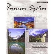 The Tourism System by MILL, ROBERT C, 9780757599767