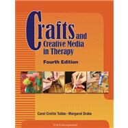 Crafts and Creative Media in Therapy by Tubbs, Carol; Drake, Margaret, 9781556429767