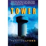 The Tower by Lyons, Herrick, 9781849639767