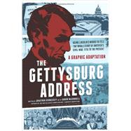 The Gettysburg Address by Hennessey, Jonathan; Mcconnell, Aaron, 9780061969768