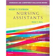 Mosby's Textbook for Nursing Assistants by Kelly, Relda T., R.N.; Chigaros, Helen, R.N. (CON), 9780323319768