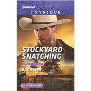 Stockyard Snatching by Han, Barb, 9780373749768