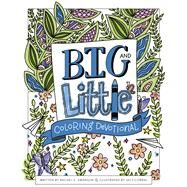 Big and Little Coloring Devotional by Swanson, Rachel; Corral, Jacy, 9781462749768