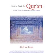 How to Read the Qur'an by Ernst, Carl W., 9781469609768
