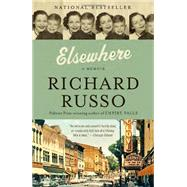Elsewhere by RUSSO, RICHARD, 9780307949769