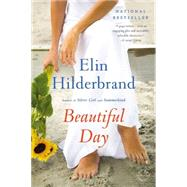Beautiful Day by Hilderbrand, Elin, 9780316099769