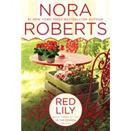 Red Lily by Roberts, Nora, 9780425269770