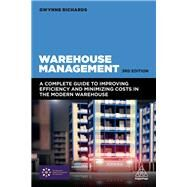 Warehouse Management by Richards, Gwynne, 9780749479770