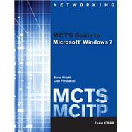 MCTS Guide to Microsoft Windows 7 (Exam # 70-680) by Wright, Byron; Plesniarski, Leon, 9781111309770