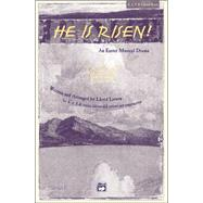 He Is Risen!: Satb Choral Score by LARSON LLOYD, 9780739019771