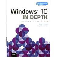 Windows 10 In Depth (includes Content Update Program) by Knittel, Brian; McFedries, Paul, 9780789759771