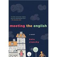 Meeting the English A Novel by Clanchy, Kate, 9781250059772