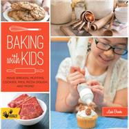 Baking With Kids by Brooks, Leah; Peterson, Scott, 9781592539772