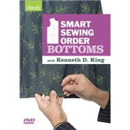 Smart Sewing Order - Bottoms by King, Kenneth D., 9781627109772