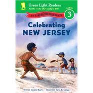 Celebrating New Jersey by Kurtz, Jane; Canga, C. B., 9780544419773