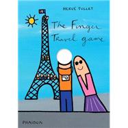 The Finger Travel Game by Tullet, Hervé, 9780714869773