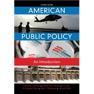 American Public Policy An Introduction by Cochran, Clarke E.; Mayer, Lawrence C.; Carr, T. R.; Cayer, N. Joseph; McKenzie, Mark, 9781285869773