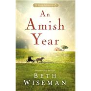 An Amish Year by Wiseman, Beth, 9781401689773