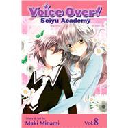 Voice Over!: Seiyu Academy, Vol. 8 by Minami, Maki, 9781421559773