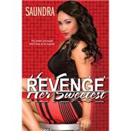 Her Sweetest Revenge by SAUNDRA, 9781617739774