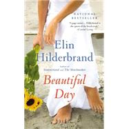 Beautiful Day by Hilderbrand, Elin, 9780316099776