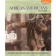 African Americans A Concise History, Volume 1 by Hine, Darlene Clark; Hine, William C.; Harrold, Stanley C., 9780205969777