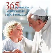 365 pensamientos de inspiración del Papa Francisco by Costa, Giuseppe, 9786077359777