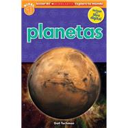 Lector de Scholastic Explora tu Mundo Nivel 1: Planetas (Spanish language edition of Scholastic Discover More Reader Level 1: Planets) by Tuchman, Gail, 9780545769778