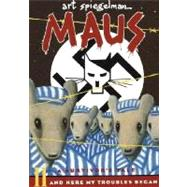 Maus II: A Survivor's Tale: And Here My Troubles Began by SPIEGELMAN, ART, 9780679729778