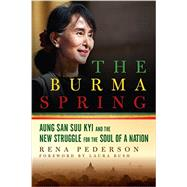 The Burma Spring by Pederson, Rena, 9781605989778