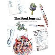 The Food Journal by Donadon, Marco; Exley, Holly, 9781856699778