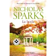La boda / The Wedding by Sparks, Nicholas; Martinez-Lage, Miguel, 9788415729778