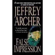 False Impression by Archer, Jeffrey, 9780312939779