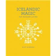 Icelandic Magic for Modern Living by Konkerz, Boff, 9781449489779