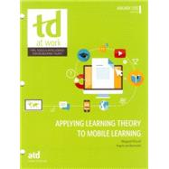 Applying Learning Theory to Mobile Learning by Driscoll, Margaret; Van Barneveld, Angela, 9781562869779