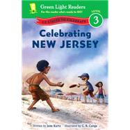 Celebrating New Jersey by Kurtz, Jane; Canga, C. B., 9780544419780