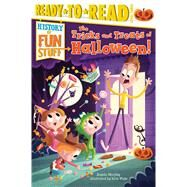 The Tricks and Treats of Halloween! by Murphy, Angela; Wake, Rich, 9781481409780