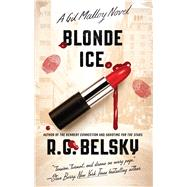 Blonde Ice by Belsky, R. G., 9781501129780