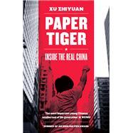 Paper Tiger by Zhiyuan, Xu; Deeter, Michelle; Harman, Nicky, 9781781859780