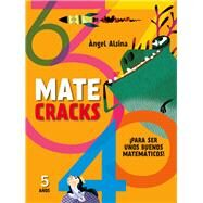 Matecracks 5 años by Alsina, Angel, 9788498259780