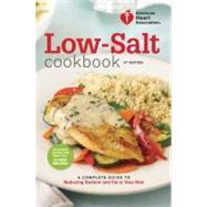 American Heart Association Low-Salt Cookbook, 4th Edition by AMERICAN HEART ASSOCIATION, 9780307589781