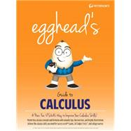 Egghead's Guide to Calculus by Cantarella, Cara, 9780768939781